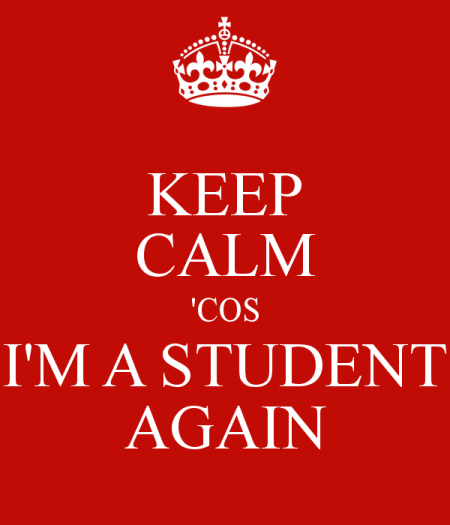 keep-calm-cos-i-m-a-student-again